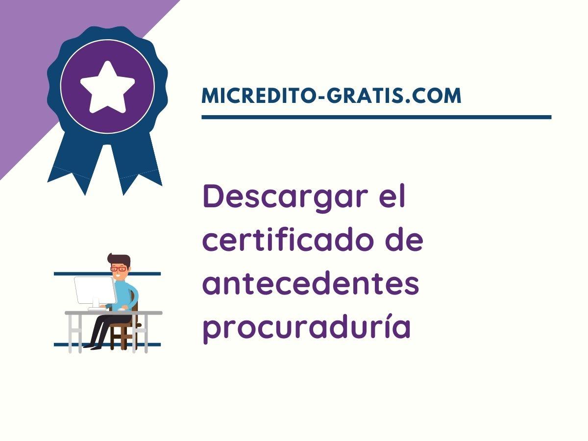 descargar el certificado de antecedentes procuraduría